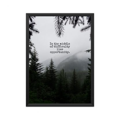 framed motivational poster - in the middle of difficulty lies opportunity - with nature background