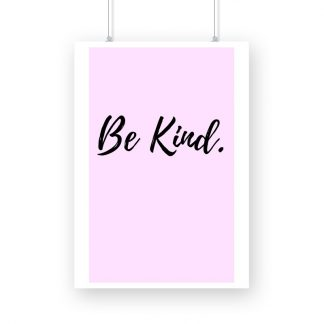 Poster saying be kind