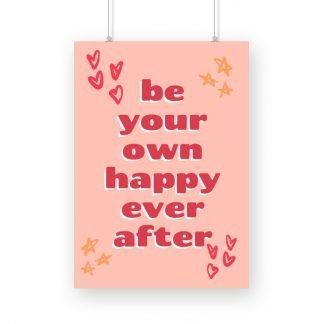 Be your own happy ever after poster with pink background