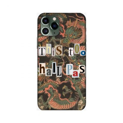 This too shall pass Mobile Cover