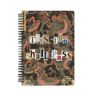 This too shall pass notebook